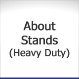 About Stands (Heavy Duty)